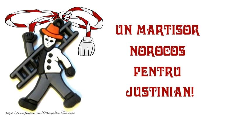 Felicitari de Martisor   Un martisor norocos pentru Justinian!
