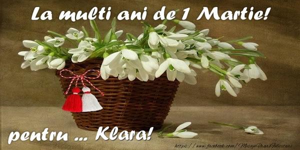 Felicitari de Martisor | La multi ani de 1 Martie! pentru Klara