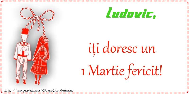 Felicitari de Martisor | Ludovic iti doresc o primavara fericita si mult noroc!
