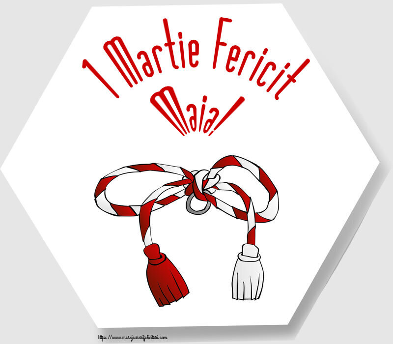 Felicitari de Martisor | 1 Martie Fericit Maia!