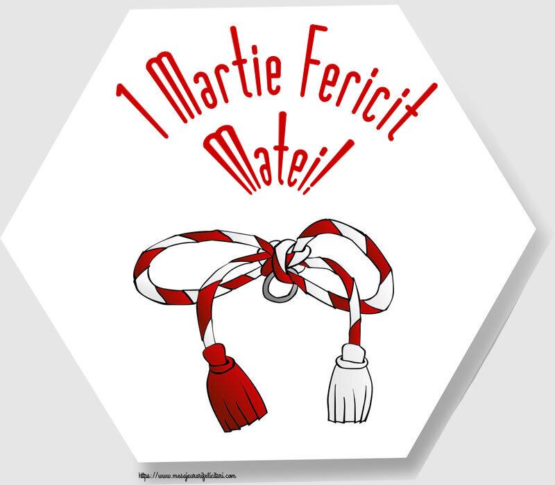 Felicitari de Martisor | 1 Martie Fericit Matei!