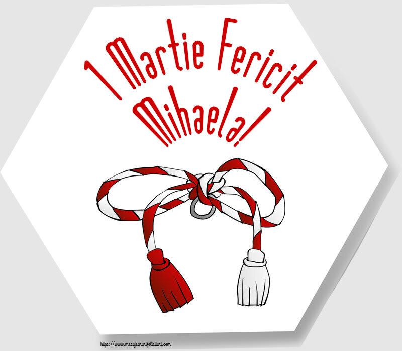 Felicitari de Martisor | 1 Martie Fericit Mihaela!
