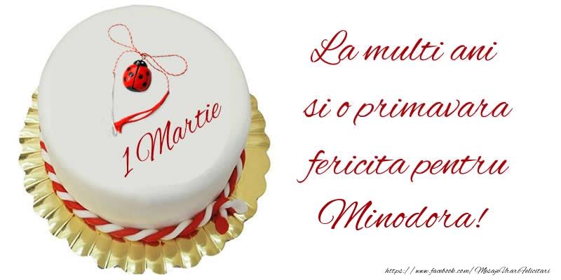 Felicitari de Martisor | La multi ani  si o primavara fericita pentru Minodora!