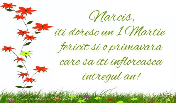 Felicitari de Martisor | Narcis iti doresc un 1 Martie  fericit si o primavara care sa iti infloreasca intregul an!