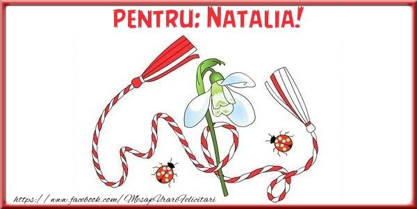 Felicitari de Martisor | Pentru Natalia!