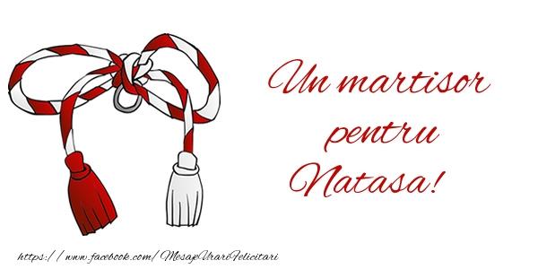 Felicitari de Martisor | Un martisor pentru Natasa!