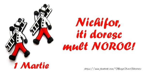 Felicitari de Martisor | Nichifor iti doresc mult NOROC!