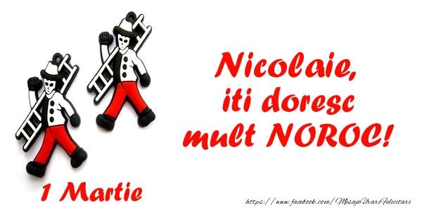Felicitari de Martisor | Nicolaie iti doresc mult NOROC!