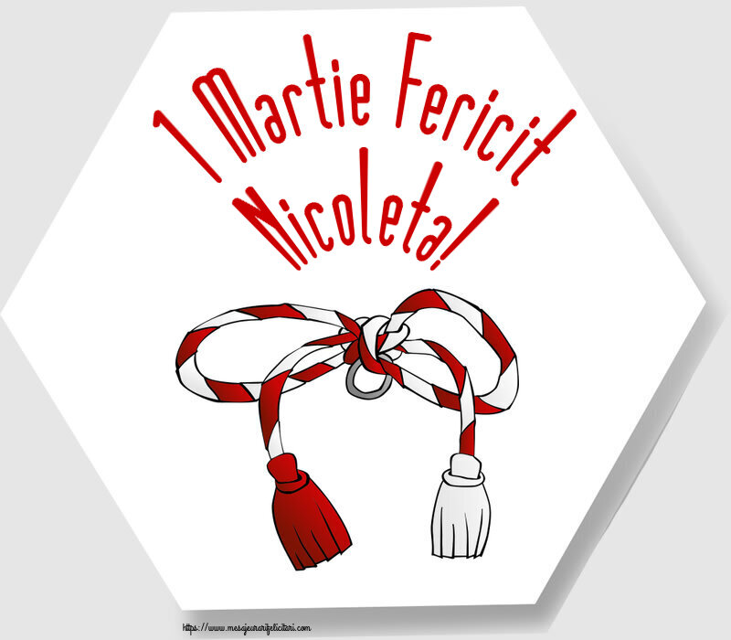 Felicitari de Martisor | 1 Martie Fericit Nicoleta!