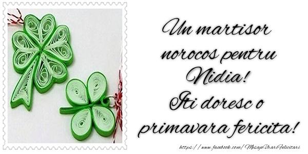 Felicitari de Martisor | Un martisor norocos pentru Nidia! Iti doresc o primavara fericita!