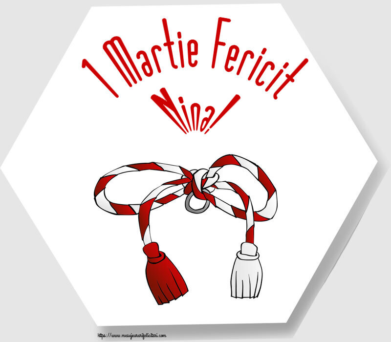 Felicitari de Martisor | 1 Martie Fericit Nina!