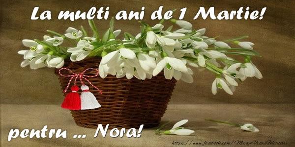 Felicitari de Martisor   La multi ani de 1 Martie! pentru Nora