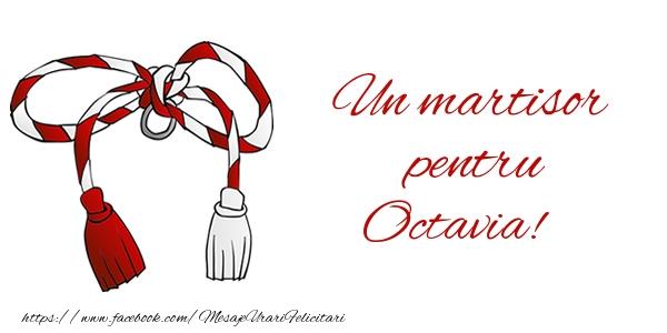 Felicitari de Martisor | Un martisor pentru Octavia!