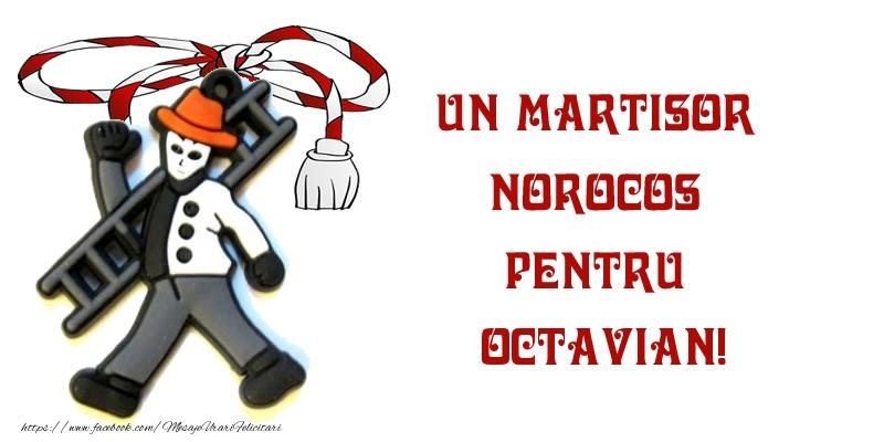 Felicitari de Martisor | Un martisor norocos pentru Octavian!