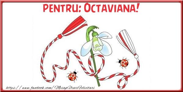 Felicitari de Martisor | Pentru Octaviana!
