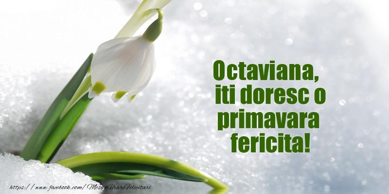Felicitari de Martisor | Octaviana, iti doresc o primavara fericita!