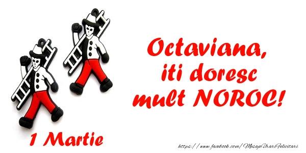 Felicitari de Martisor | Octaviana iti doresc mult NOROC!