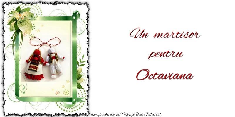 Felicitari de Martisor   Un martisor pentru Octaviana