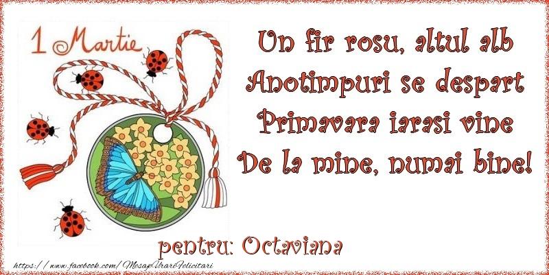 Felicitari de Martisor | Un fir rosu, altul alb ... Pentru Octaviana!
