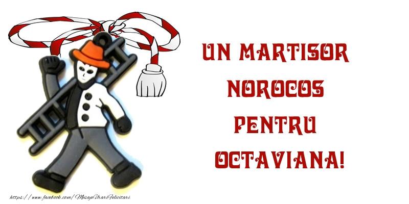 Felicitari de Martisor | Un martisor norocos pentru Octaviana!