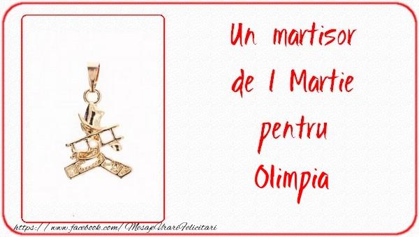 Felicitari de Martisor   Un martisor pentru Olimpia