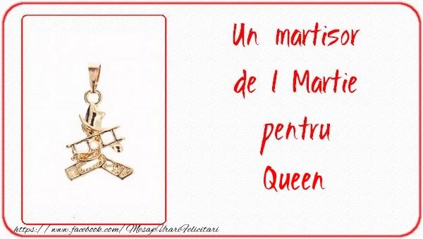 Felicitari de Martisor | Un martisor pentru Queen