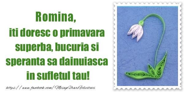 Felicitari de Martisor | Romina iti doresc o primavara superba, bucuria si  speranta sa dainuiasca in sufletul tau!