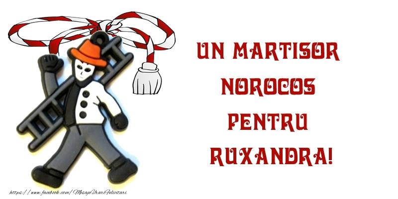 Felicitari de Martisor | Un martisor norocos pentru Ruxandra!