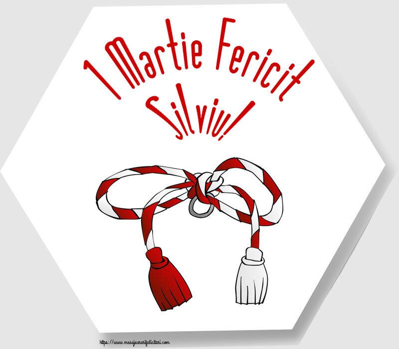 Felicitari de Martisor | 1 Martie Fericit Silviu!