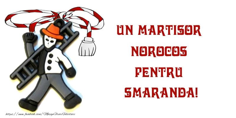 Felicitari de Martisor | Un martisor norocos pentru Smaranda!