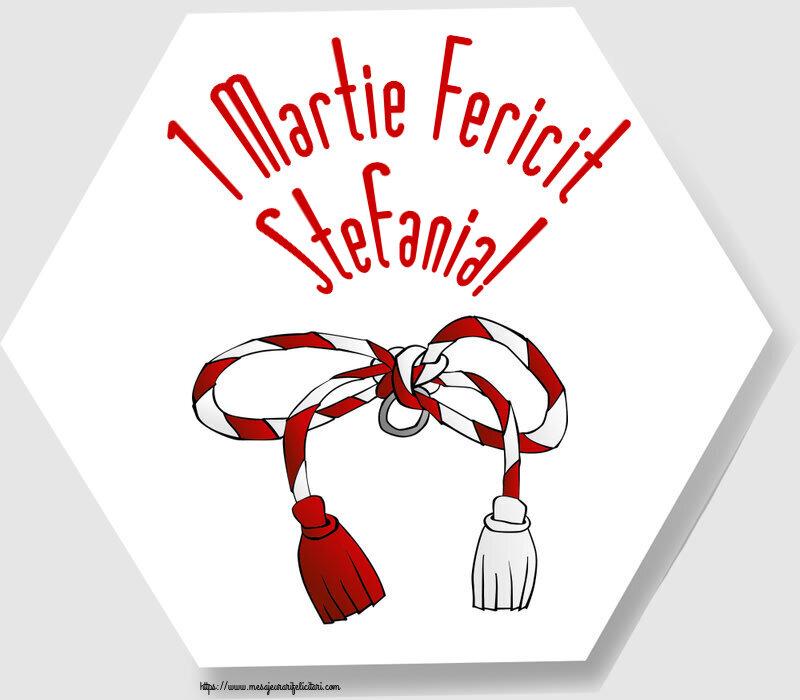Felicitari de Martisor | 1 Martie Fericit Stefania!