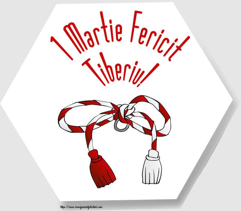 Felicitari de Martisor | 1 Martie Fericit Tiberiu!
