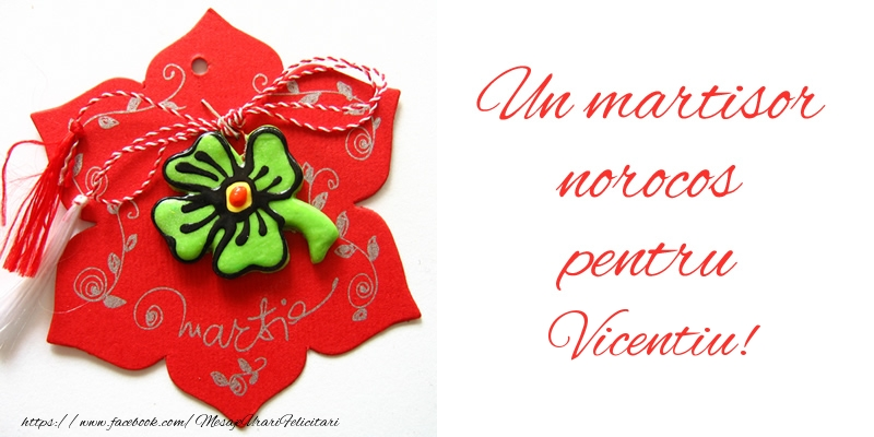 Felicitari de Martisor | Un martisor norocos pentru Vicentiu!