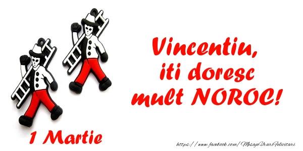 Felicitari de Martisor | Vincentiu iti doresc mult NOROC!