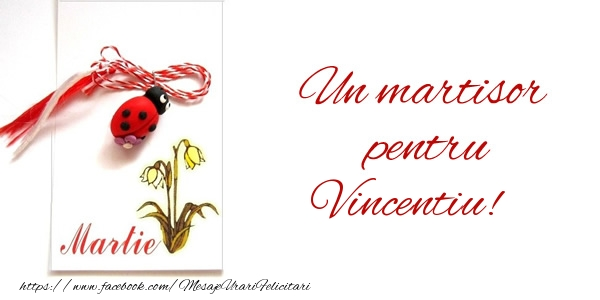 Felicitari de Martisor | Un martisor pentru Vincentiu!