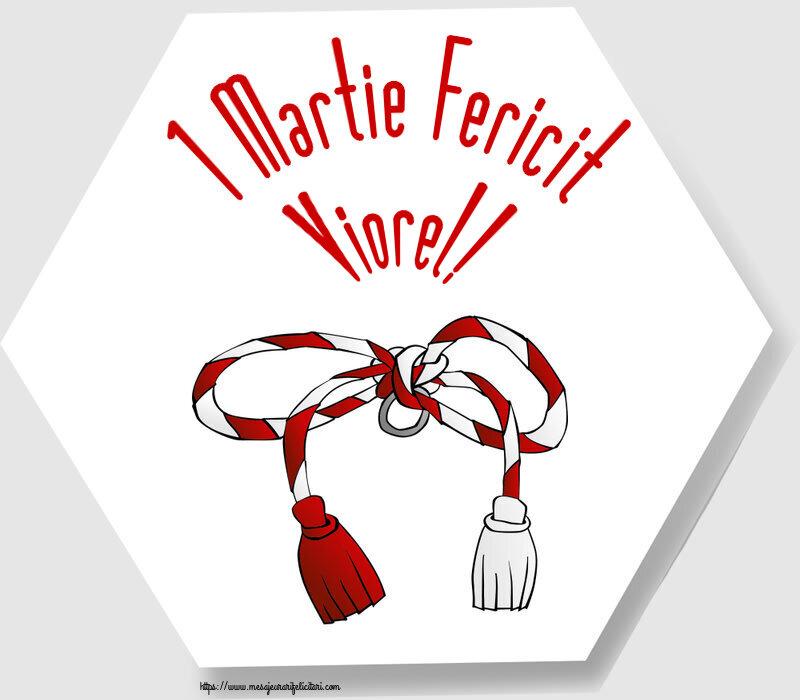 Felicitari de Martisor   1 Martie Fericit Viorel!