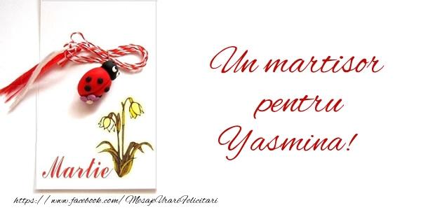 Felicitari de Martisor | Un martisor pentru Yasmina!