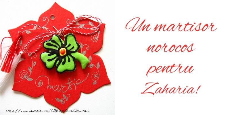 Felicitari de Martisor | Un martisor norocos pentru Zaharia!