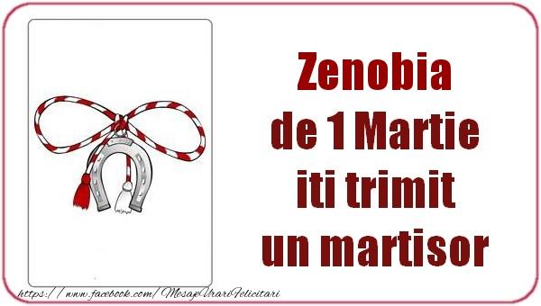 Felicitari de Martisor | Zenobia de 1 Martie  iti trimit  un martisor