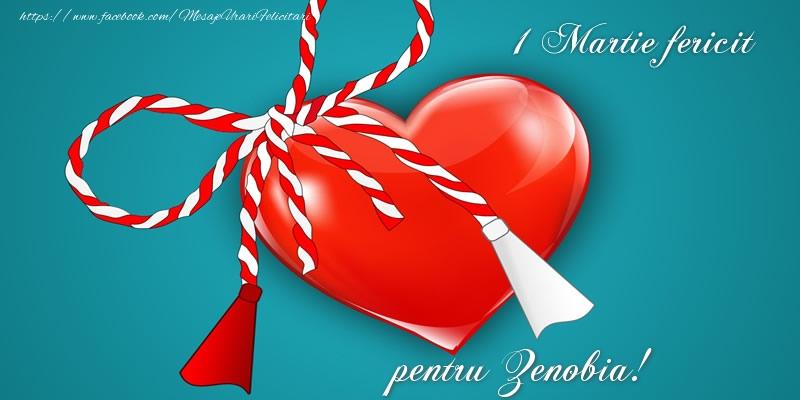 Felicitari de Martisor | 1 Martie fericit pentru Zenobia