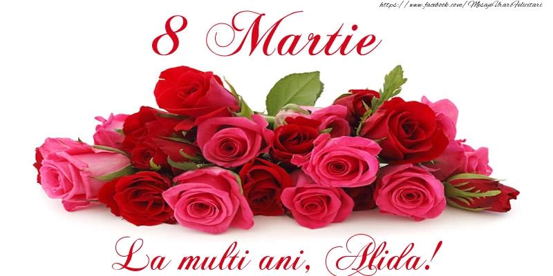 Felicitari 8 Martie Ziua Femeii | Felicitare cu trandafiri de 8 Martie La multi ani, Alida!
