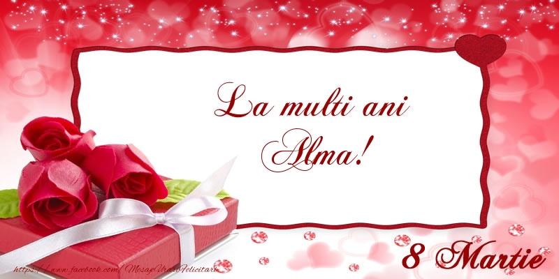 Felicitari 8 Martie Ziua Femeii | La multi ani Alma! 8 Martie