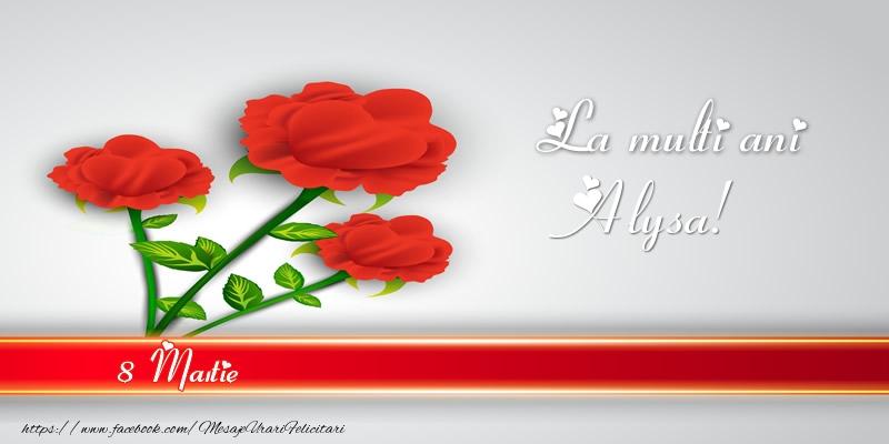Felicitari 8 Martie Ziua Femeii | La multi ani Alysa! 8 Martie
