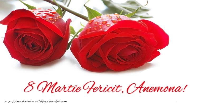 Felicitari 8 Martie Ziua Femeii   8 Martie Fericit, Anemona!