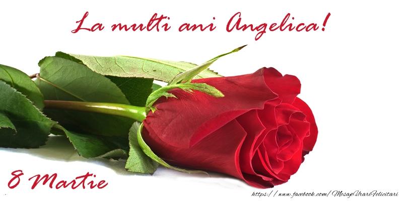 Felicitari 8 Martie Ziua Femeii | La multi ani Angelica!