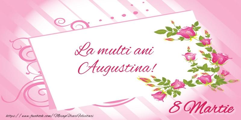 Felicitari 8 Martie Ziua Femeii | La multi ani Augustina! 8 Martie