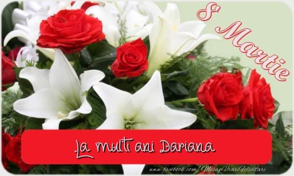 Felicitari 8 Martie Ziua Femeii   La multi ani Dariana