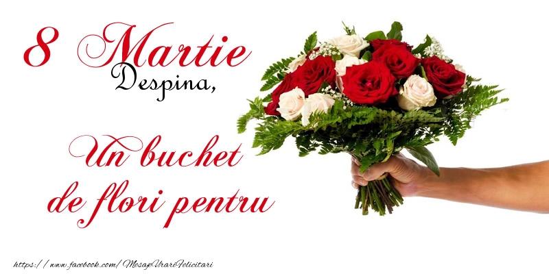 Felicitari 8 Martie Ziua Femeii | Despina iti urez un sincer la multi ani de ziua femeii! 8 Martie