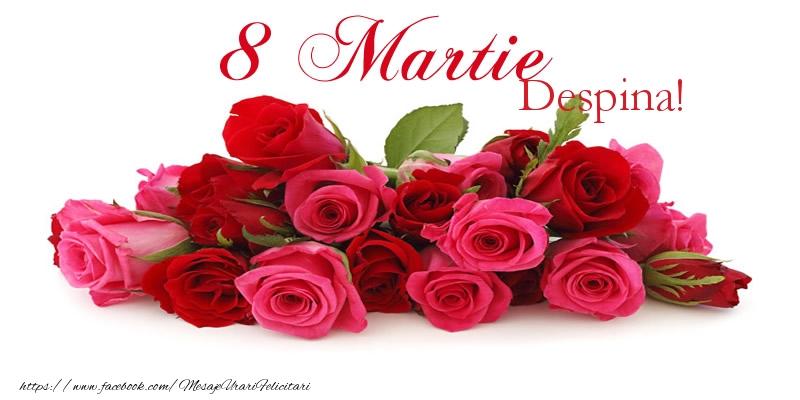Felicitari 8 Martie Ziua Femeii | La multi ani Despina! 8 Martie