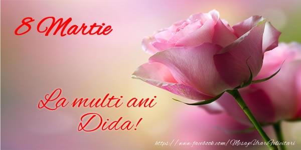 Felicitari 8 Martie Ziua Femeii | 8 Martie La multi ani Dida!